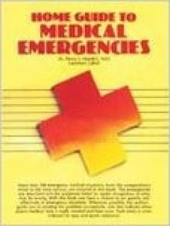 Home Guide to Medical Emergencies