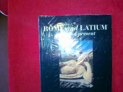 Rome and Latium past and present