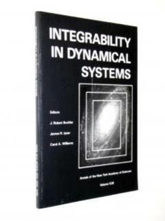 Integrability in dynamical systems (Annals of the New York Academy of Sciences)