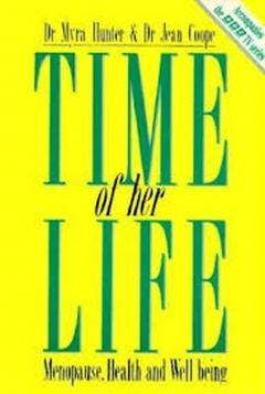 Time of Her Life: Menopause, Health and Well Being
