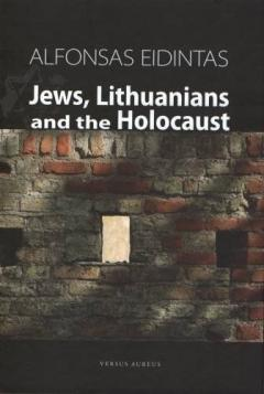 Jews,Lithuanians and the Holocaust