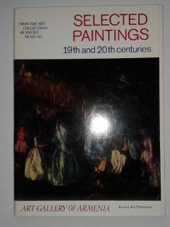 Selected Paintings 19th and 20th centuries. Art gallery of Armenia