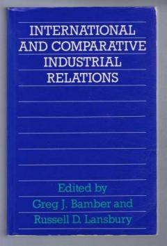 International and Comparative Industrial Relations