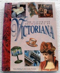 The Illustrated Encyclopedia of Victoriana