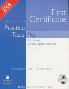 First Certificate. Practice Tests Plus with key