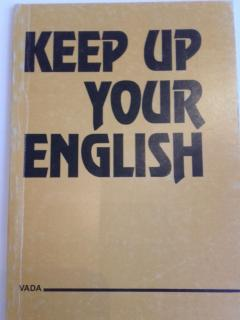 Keep your english