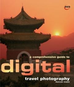 A comprehensive guide to digital travel photography