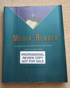 Media-Reader : Perspectives on Mass Media Industries, Effects, and Issues