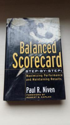 Balanced Scorecard: Maximizing performance and maintaining results