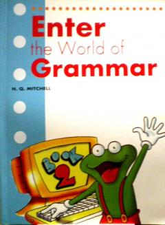 Enter the World of Grammar. Book 2