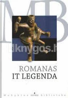 Romanas it legenda