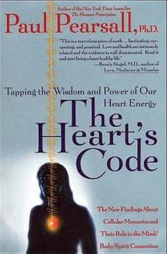 The Heart's Code- :Tapping the Wisdom and Power of Our Heart Energy