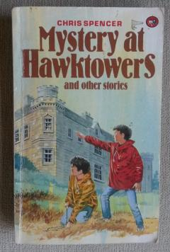 Mystery at Hawktowers and Other Stories