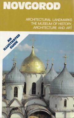 Novgorod. An Illustrated Guide