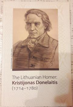 The Lithuanian Homer: Kristijonas Donelaitis (1714-1780)