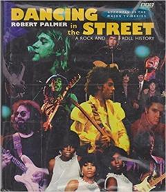 Dancing in the Street: Rock and Roll History