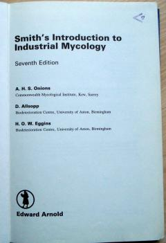 Smith's Introduction to Industrial Mycology