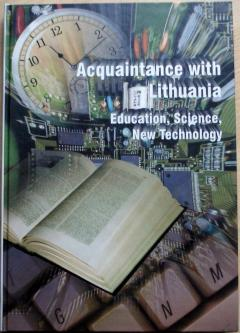 Acquaintance with Lithuania. Education, Science, New Technology