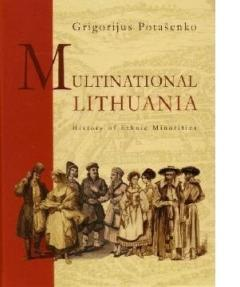 Multinational Lithuania: History of Ethnic Minorities