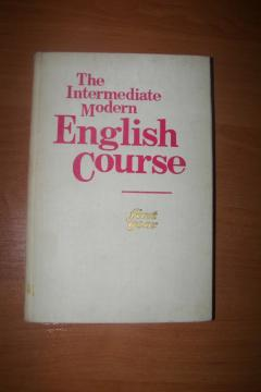 The intermediate modern english course first year