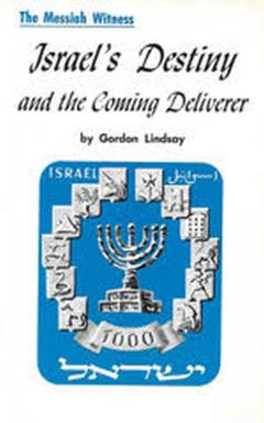 Israel's Destiny and the Coming Deliverer