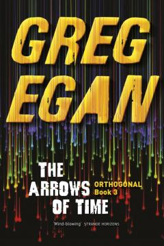 The Arrows of Time (Orthogonal #3)