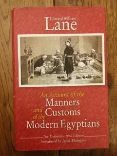 The Account of the Manners and Customs of the Modern Egyptians