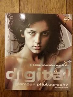 A Comprehensive Guide to Digital Glamour Photography