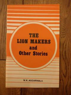 The Lion Makers and Other Stories