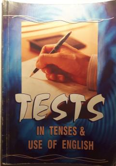 Tests in Tenses & Use of English