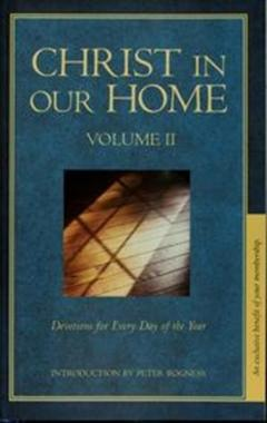Christ in Our Home: Devotions for Every Day of the Year, Vol. 2