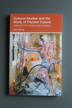 Cultural Studies and the Study of Popular Culture [Third Edition: Revised and Expanded]