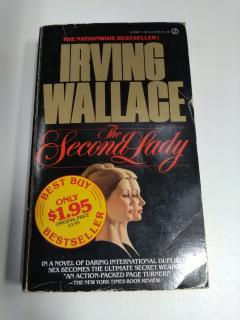 Irving Wallace ''The Second Lady''