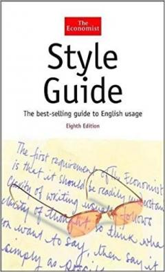 The Economist Style Guide (Eighth Edition), (The Economist Series)