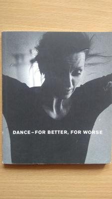 Dance - for better, for worse