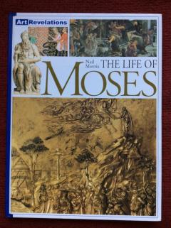 Life of Moses (Art Revelations)