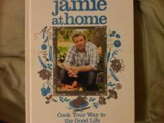Jamie at Home. Cook Your Way to the Good Life