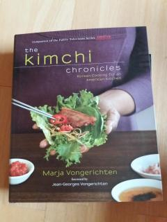 The Kimchi Chronicles. Korean Cooking for an American Kitchen