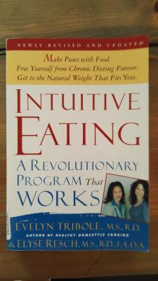 Intuitive Eating. A Revolutionary Program That Works