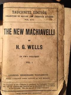 The New Machiavelli. In two volumes.