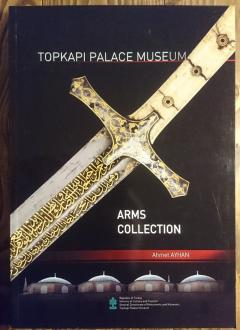 Topkapi Palace Museum – Arms Collection