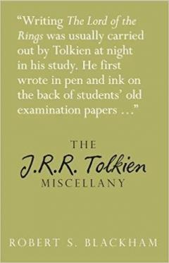The J.R.R Tolkien Miscellany