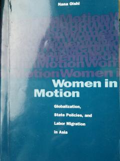 Women in Motion : Globalization, State Policies, and Labor Migration in Asia