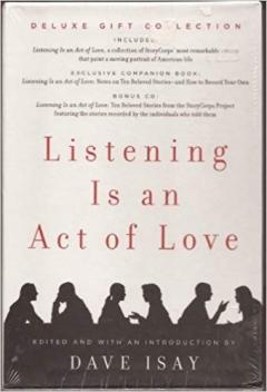 Listening Is an Act of Love (Deluxe Gift Collection)