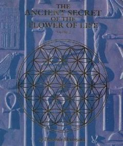 The Ancient Secret of the Flower of Life, Vol. 2