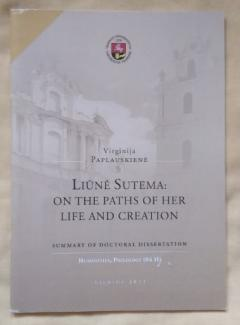 Liune Sutema : On the paths of her life and creation