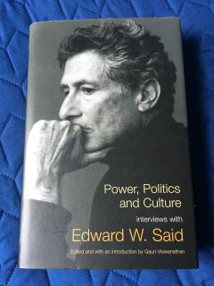 Power, Politics and Culture interviews with Edward W. Said