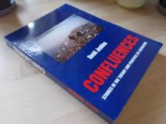 Confluences: studies in the theory and practice of literature