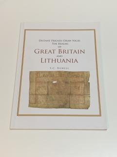 Distant Friends Draw Nigh: The Realms of Great Britain and Lithuania