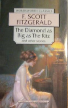 The Diamond as Big as the Ritz & Other Stories